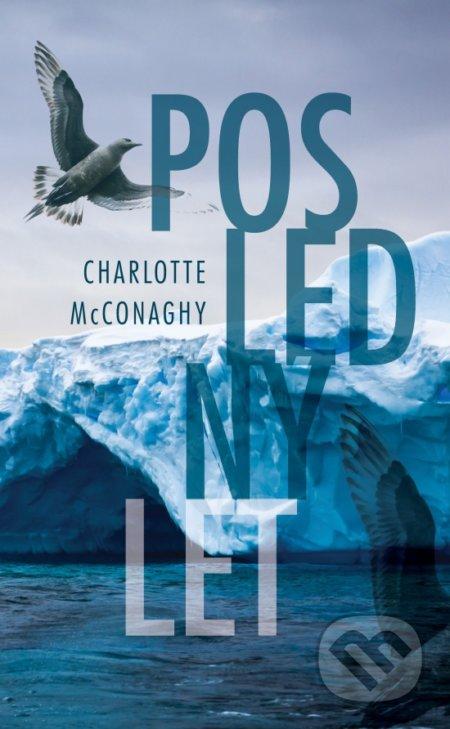 Posledný let - Charlotte McConaghy