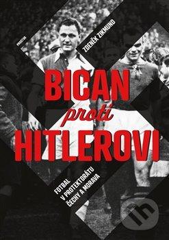 Bican proti Hitlerovi - Zdeněk Zikmund