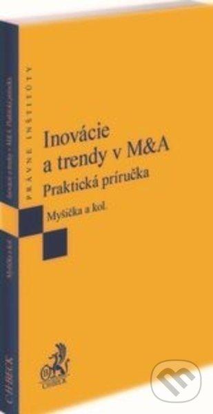 Inovácie a trendy v M&A - Viliam Myšička