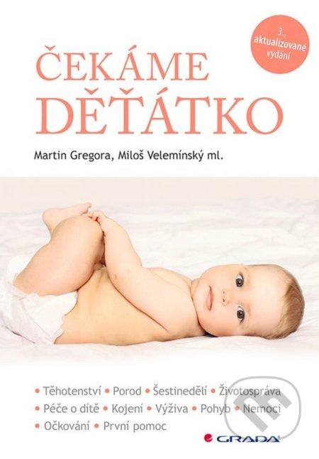 Čekáme děťátko - Martin Gregora, Miloš Velemínský