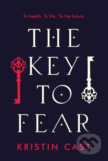 The Key to the Fear - Kristin Cast