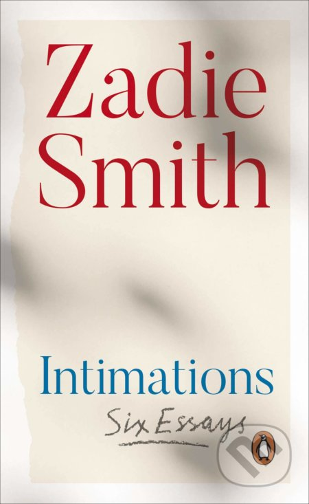 Intimations - Zadie Smith