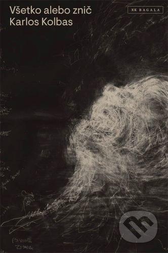 Všetko alebo znič - Karlos Kolbas