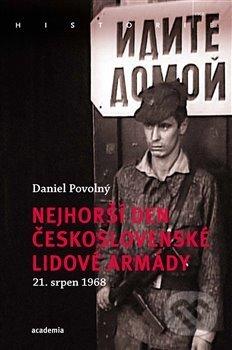 Nejhorší den Československé lidové armády - Daniel Povolný