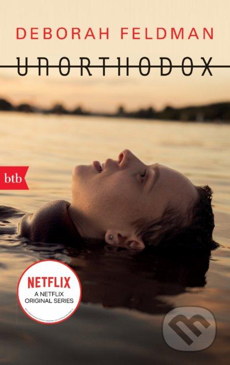 Unorthodox (DE) - Deborah Feldman