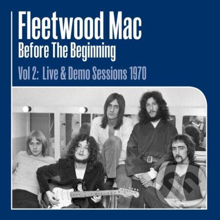 Fleetwood Mac: Before the Beginning 1968-1970 Vol.2 LP - Fleetwood Mac