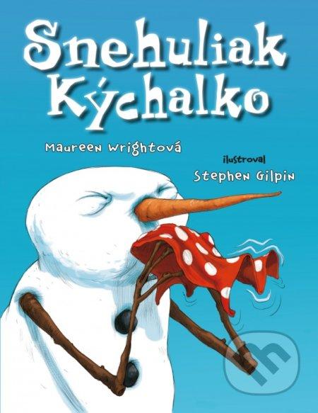 Snehuliak Kýchalko - Maureen Wright, Stephen Gilpin (ilustrátor)
