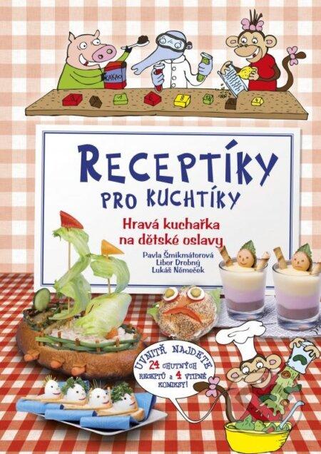 Interdrought2020.com Receptíky pro kuchtíky: Hravá kuchařka na dětské oslavy Image