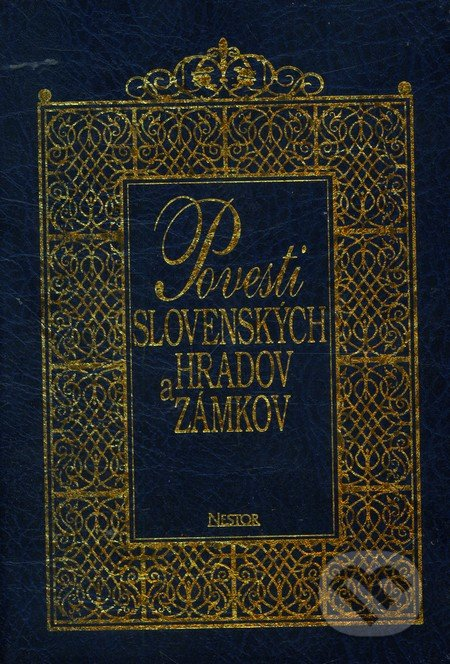 Peticenemocnicesusice.cz Povesti slovenských hradov a zámkov - II. zväzok Image