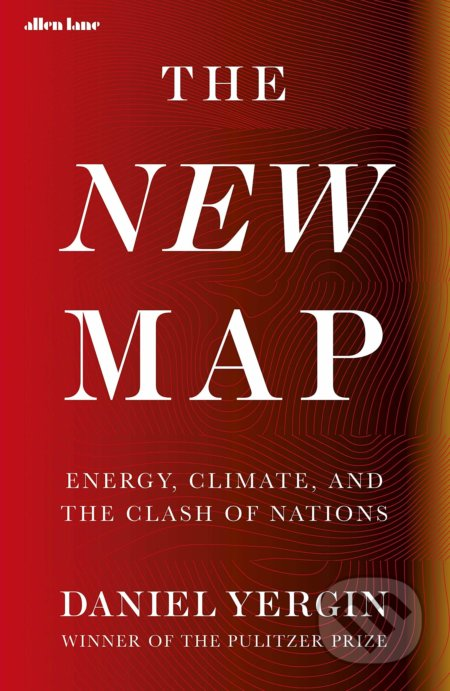 The New Map - Daniel Yergin