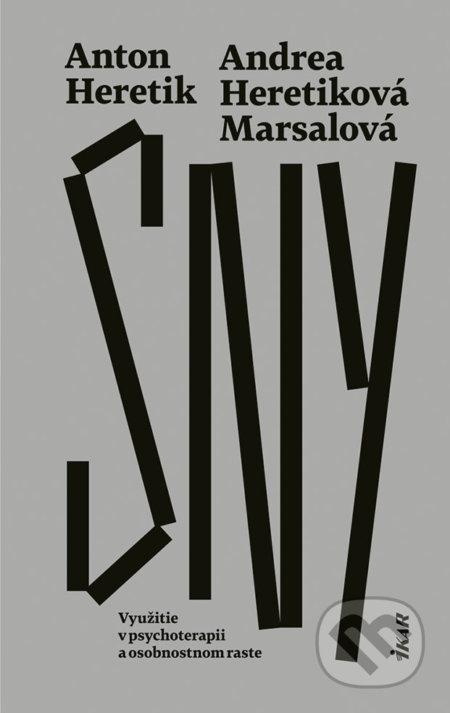 Sny - Andrea Marsalová Heretiková, Anton Heretik