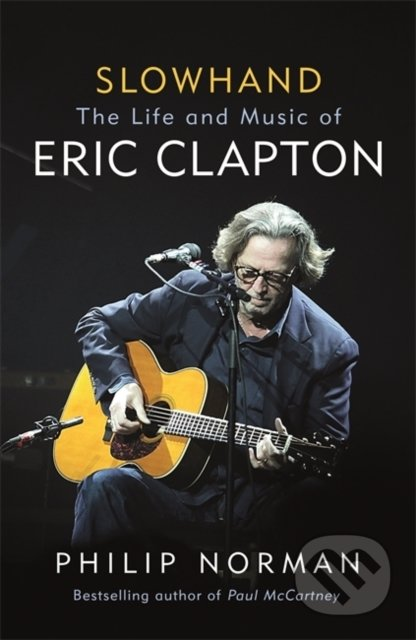 Slowhand - Philip Norman