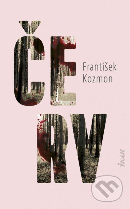 Červ - František Kozmon