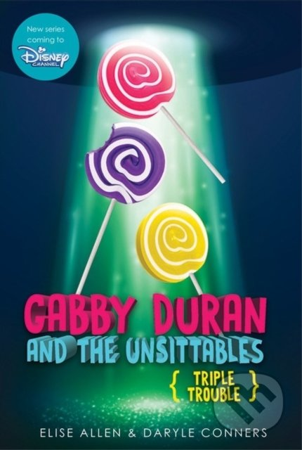 Gabby Duran and the Unsittables - Daryle Conners, Elise Allen