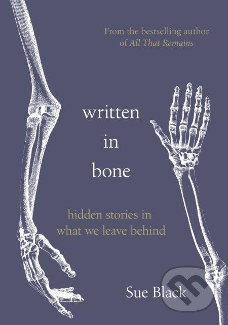Written In Bone - Sue Black