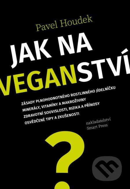 Jak na veganství - Pavel Houdek