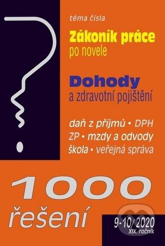 1000 řešení č. 9-10/2020 - Zákoník práce po novele, Dohody a zdravotní pojištění - Poradce s.r.o.