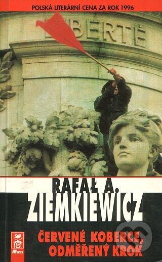 Červené koberce, odměřený krok - Rafał A. Ziemkiewicz