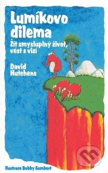 Lumíkovo dilema - David Hutchens