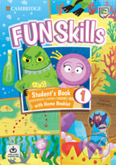 Fun Skills 1 Student´s Book with Home Booklet and Downloadable Audio - Adam Scott