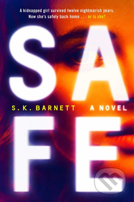 Safe - S. K. Barnett