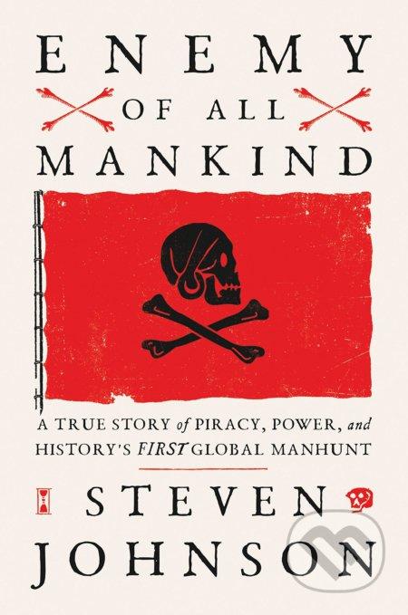 Enemy Of All Mankind - Steven Johnson
