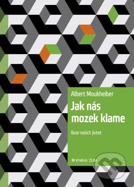 Jak nás mozek klame - Albert Moukheiber