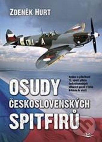 Osudy československých Spitfirů - Zdeněk Hurt