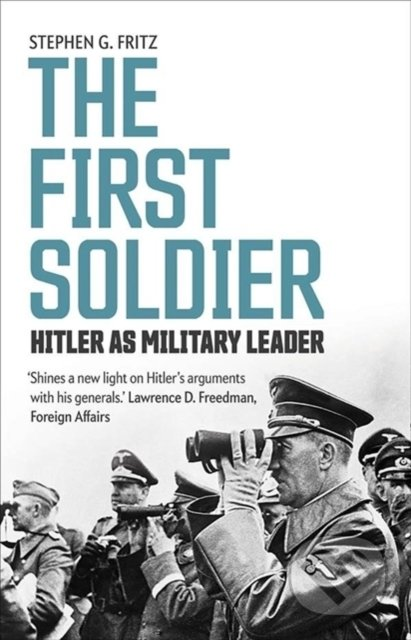 The First Soldier - Stephen Fritz