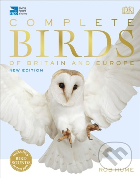 RSPB Complete Birds of Britain and Europe - Rob Hume