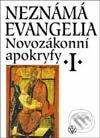 Newdawn.it Novozákonní apokryfy I.: Neznámá evangelia Image