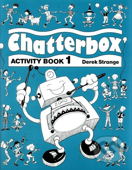 Chatterbox 1 - Activity Book - Derek Strange