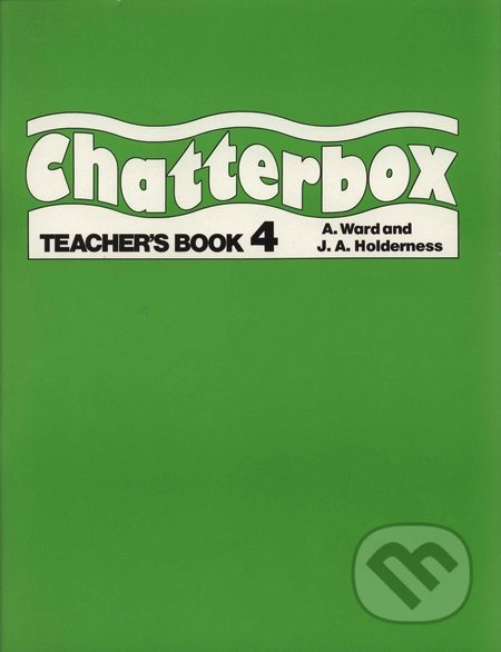 Chatterbox 4 - Teacher's Book - Jackie Holderness