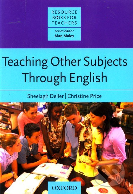 Resource Books for Teachers: Teaching Other Subjects through English -