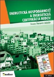 Energetická hospodárnosť a energetická certifikácia budov - Zuzana Sternová a kol.