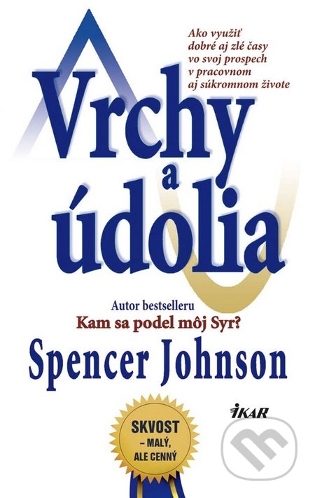 Vrchy a údolia - Spencer Johnson