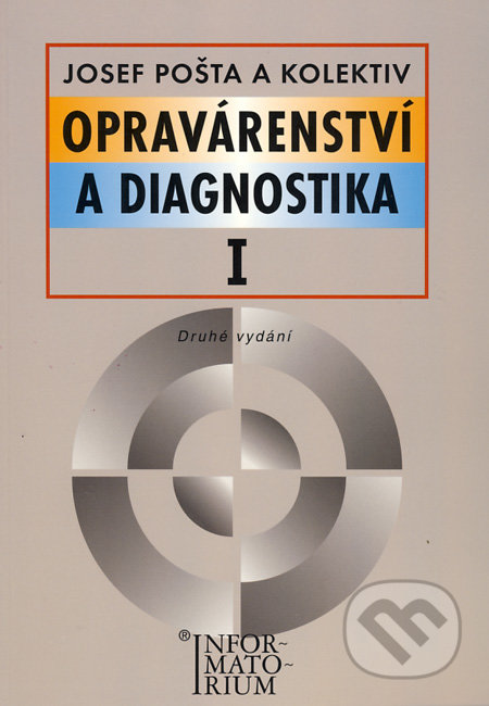 Opravárenství a diagnostika I - Josef Pošta a kol.