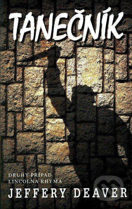 Kniha Tanečník (Jeffery Deaver)