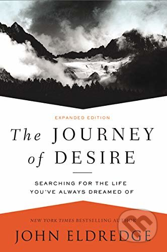 The Journey of Desire - John Eldredge