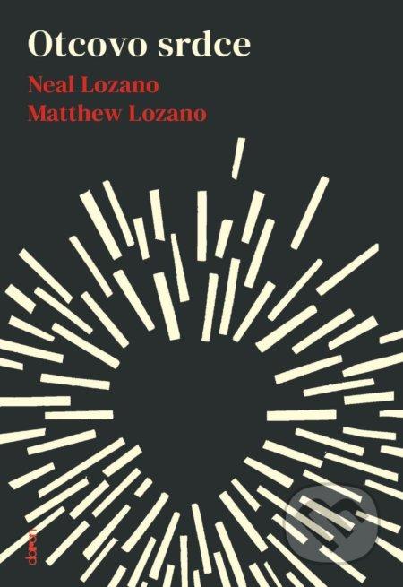 Otcovo srdce - Matthew Lozano, Neal Lozano