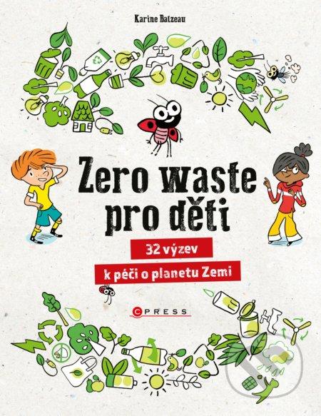 Zero waste pro děti - Karine Balzeau