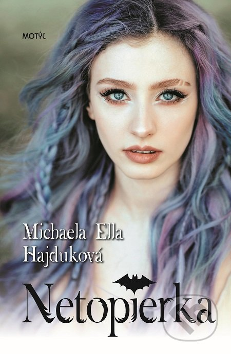 Netopierka - Michaela Ella Hajduková