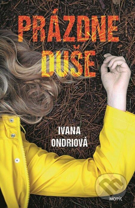 Prázdne duše - Ivana Ondriová
