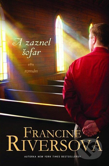 A zaznel šofar - Francine Rivers