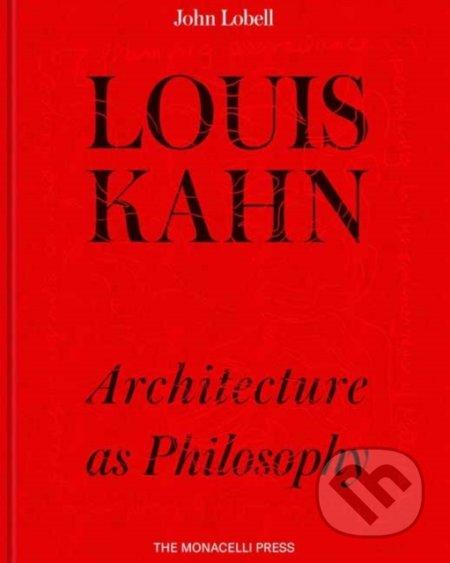 Louis Kahn - John Lobell
