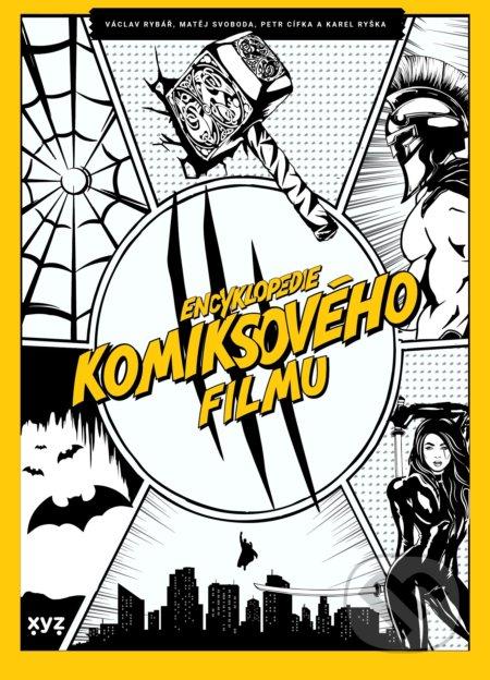 Encyklopedie komiksového filmu - Petr Cífka, Václav Rybář, Matěj Svoboda, Karel Ryška