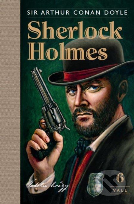 Sherlock Holmes 6: Údolie hrôzy - Arthur Conan Doyle, Julo Nagy (ilustrátor)