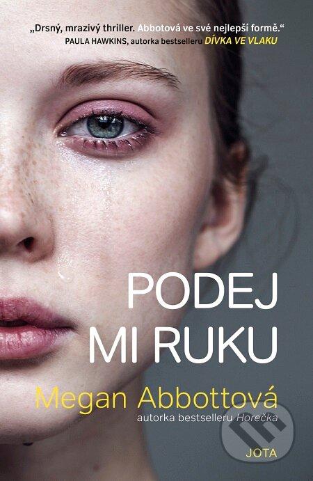 Podej mi ruku - Megan Abbott