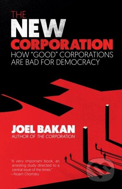 The New Corporation - Joel Bakan