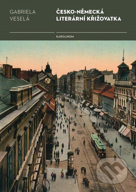 Česko-německá literární křižovatka - Gabriela Veselá